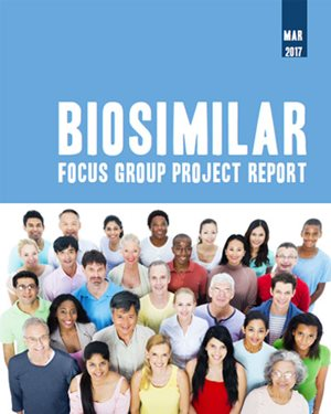 Biosimilar Focus Group Project Report